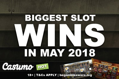 Casumo Slots Big Winners In May 2018