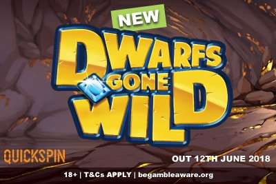 New Quickspin Dwarfs Gone Wild Mobile Slot Out June 2018