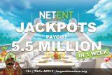 NetEnt Jackpots Payout 5.5 Million In 1 Week