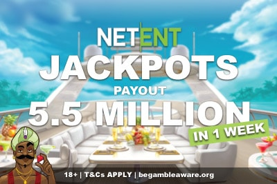 NetEnt Jackpots Payout 5.5 Million In 1 Week