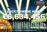 Swedish Casino Player Wins €6.3 Million Mega Fortune Jackpot