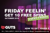 Bet 10 Guts Free Spins Every Friday In October 2018
