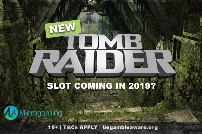 New Microgaming Tomb Raider Slot Game 2019