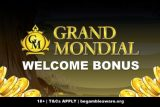 Your Grand Mondial Casino Bonus