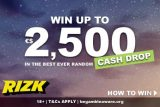 Rizk Casino Cash Drop - Win Up To 2,500 Randomly