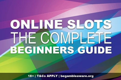 Slots For Beginners The Complete Guide