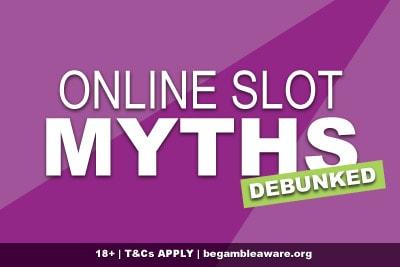 Online Slot Myths Debunked