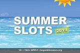 Summer Slots List 2019