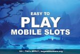 Easy To Play Mobile Slots