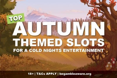 Top Autumn Themed Slots To Play On Mobile