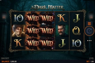 That is the setting for A Dark Matter - a unique and exciting video slot made by Slingshot Studios on behalf of Microgaming.Released in time for Hallowe'en , A Dark Matter is a creepy and unusual slot that will certainly appeal to horror and crime fiction fans.
