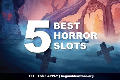 Best Horror Slots To Play Online