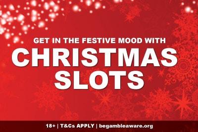 Festive Christmas Slots 2019