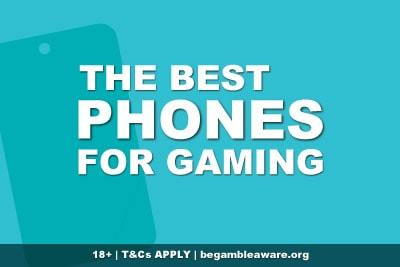 The Best Phones For Gaming Online