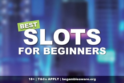 The Best Slots To Play For Beginners