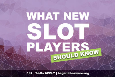 What New Slots Players Should Know