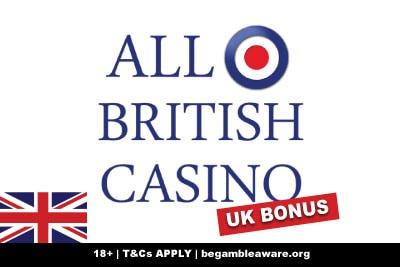 All British Casino UK Bonus