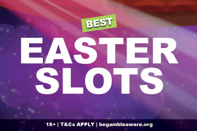 Best Easter Slots Games