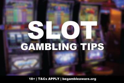 Gambling Tips For Slots