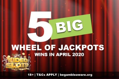 Videoslots Casino Wheel of Jackpots Wins April 2020