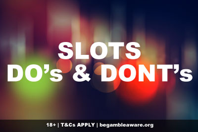 Mobile Slots Do's & Dont's