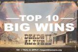 Top 10 Big Slot Wins