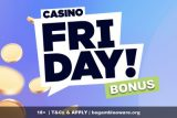 Casino Friday Casino Bonus Offer