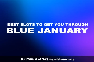 Best Slots for Blue January 2021