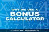 Why We Use A Casino Bonus Calculator