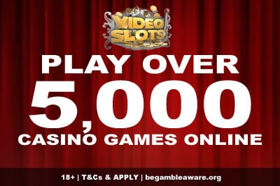 Play Over 5,000 Casino Games Online at Videoslots Casino