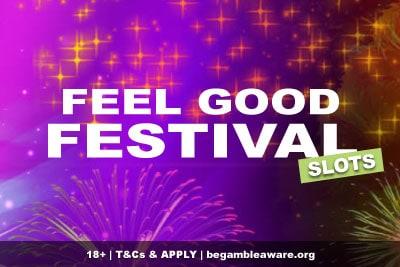 Feel Good Festival Slots