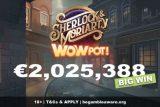 Sherlock & Moriarty Wowpot Slot Big Win