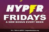Hyper Fridays - Grab A New Casino Bonus Every Week