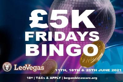 Join In the £5k Fridays Leo Vegas Bingo Tournament June 2021