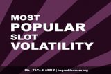 What's The Most Popular Slot Volatility?