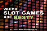 What Are The Best Slots Games?