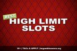 Best High Limit Slots Games