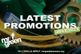 Mr Green Casino Promotions July 2021