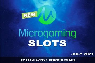 New Microgaming Slots July 2021