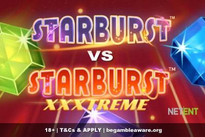 Starburst vs Starburst XXXtreme | Which Is Best?
