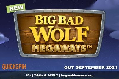 New Big Bad Wolf Megaways Mobile Slot Coming September 2021