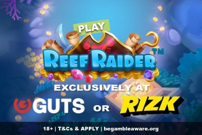 Play Reef Raider Mobile Slot Exclusively at GUTS & Rizk