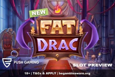 Push Gaming Fat Drac Slot Preview - Out October 2021