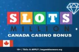 SlotsMillion Casino Bonus - Canada