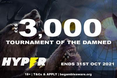 Hyper Casino Slot Tournament of the Damned - October 2021
