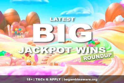 Latest Big Jackpot Wins Roundup